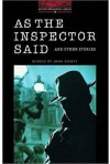 As The Inspector Said and Other Stories (Oxford Bookworms Library) - John Escott