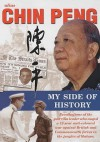 Alias Chin Peng: My Side Of History - Chin Peng