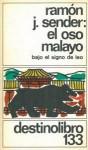 El Oso Malayo: Bajo el Signo de Leo - Ramón José Sender