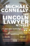 The Lincoln Lawyer Novels. Michael Connelly - Michael Connelly