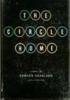 The Circle Home: A Novel - Edward Hoagland