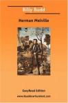 Billy Budd [Easyread Edition] - Herman Melville