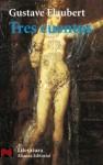 Tres Cuentos - Gustave Flaubert