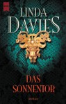 Das Sonnentor: Roman - Linda Davis