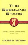 The seedling stars - James Blish - James Blish