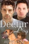 Deefur Dog - R.J. Scott