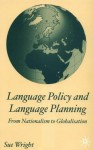 Language Policy and Language Planning - Sue Wright