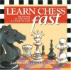 Learn Chess Fast: The Fun Way to Start Smart & Master the Game - Raymond D. Keene, Roxie Munro, Nancy Stewart