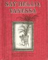 Say Hello, Vanessa - Marjorie Weinman Sharmat, Lillian Hoban