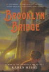 Brooklyn Bridge - Karen Hesse, Chris Sheban