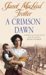 A Crimson Dawn - Janet MacLeod Trotter