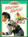 Weather Watch - Julian Rowe, Molly Perham