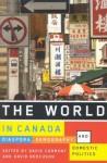 The World in Canada: Diaspora, Demography, and Domestic Politics - David Carment, David J. Bercuson