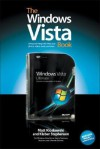 The Windows Vista Book: The Step-By-Step Book for Doing the Things You Need Most in Vista - Matt Kloskowski