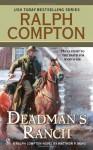 Dead Man's Ranch - Ralph Compton, Matthew P. Mayo