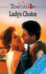 Lady's Choice (Temptation) - Jayne Ann Krentz