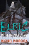 Elric in the Dream Realms - Michael W. Kaluta, Michael Moorcock, Neil Gaiman