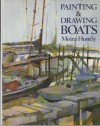 Painting & Drawing Boats - Moira Huntly