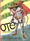 Oté: A Puerto Rican Folk Tale - Pura Belpré, Paul Galdone