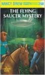 The Flying Saucer Mystery (Nancy Drew, #58) - Carolyn Keene