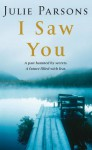 I Saw You - Julie Parsons