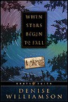 When Stars Begin to Fall - Denise Williamson