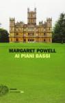 Ai piani bassi - Margaret Powell, Carla Palmieri, Anna Maria Martini