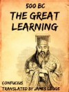 The Great Learning - Confucius, James Legge