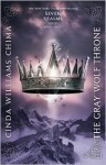 The Gray Wolf Throne - Cinda Williams Chima