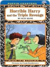 Horrible Harry and the Triple Revenge - Suzy Kline