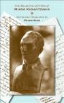 The Selected Letters of Nikos Kazantzakis - Nikos Kazantzakis, Peter A. Bien