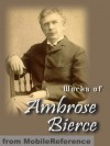 Works of Ambrose Bierce (800+ Works) - Ambrose Bierce