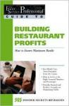 The Food Service Professionals Guide to: Building Restaurant Profits (Guide 9) - Jennifer Hudson Taylor, Douglas R. Brown