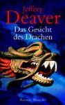 Das Gesicht des Drachen - Jeffery Deaver