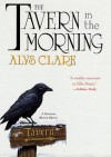 The Tavern in the Morning - Alys Clare