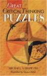Great Critical Thinking Puzzles - Michael A. DiSpezio, Myron Miller