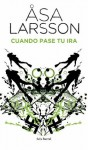Cuando pase tu ira (Spanish Edition) - Åsa Larsson, Mayte Giménez, Pontus Sanchez