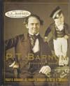 P. T. Barnum: America's Greatest Showman - Philip B. Kunhardt, Peter W. Kunhardt