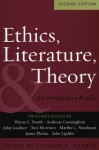 Ethics, Literature, and Theory: An Introductory Reader - John Updike, Bernard Malamud, Orson Scott Card, Mary R. Reichardt, Jay Parini, Charles Johnson, James Phelan, Joyce Carol Oates, Toni Morrison, John Gardner, Abraham B. Yehoshua, Richard A. Posner, Stephen L. Tanner, Barbara A. Heavilin, Wayne C. Booth, Marshall Gregory