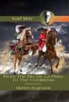 From The Rio De La Plata To The Cordilleras - Karl May, Marlies Bugmann