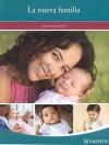 La Nueva Familia: El Primer Ano de Su Hijo - Fairview Health Services