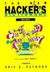 The New Hacker's Dictionary - Eric S. Raymond