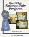 Blue Ribbon Science Fair Projects - Maxine Haren Iritz
