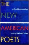The New American Poets: A Bread Loaf Anthology - Michael Collier