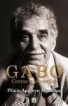Gabo Cartas y Recuerdos - Plinio Apuleyo Mendoza
