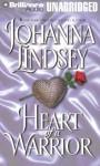 Heart of a Warrior - Johanna Lindsey, Laural Merlington