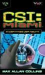 In der Hitze der Nacht (CSI: Miami, Bd 2) / Heat Wave (CSI: Miami, Book 2) - Max Allan Collins, Frauke Meier, Antje Görnig