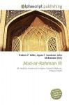 Abd-AR-Rahman III - Frederic P. Miller, Agnes F. Vandome, John McBrewster