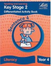 Differentiation Activity Book: Sentence 4: Key Stage 2: Year 4: Literacy - Louis Fidge, Ray Barker, Roy Barber