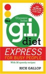The G.I. Diet Express: For Busy People - Rick Gallop